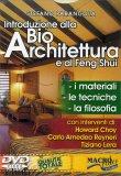 Introduzione alla Bioarchitettura e al Feng Shui