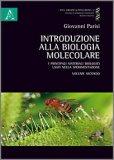 Introduzione alla Biologia Molecolare - Volume Secondo — Libro