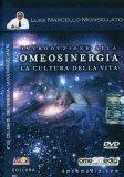 Introduzione alla Omeosinergia - La Cultura della Vita
