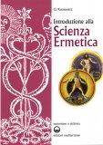 Introduzione alla Scienza Ermetica  - Libro