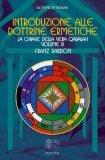 Introduzione alle Dottrine Ermetiche Vol. 3
