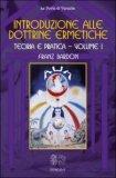 Introduzione alle Dottrine Ermetiche - Vol 1