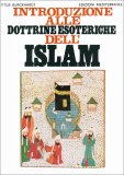 Introduzione alle Dottrine Esoteriche dell'Islam - Libro