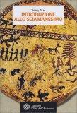Introduzione allo Sciamanesimo - Libro