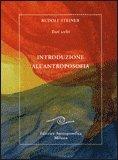 INTRODUZIONE ALL'ANTROPOSOFIA di Rudolf Steiner