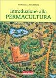 Introduzione alla Permacultura  - Libro