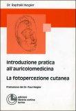 Introduzione Pratica all'Auricolomedicina
