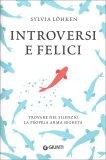 Introversi e Felici — Libro