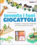 Inventa i Tuoi Giocattoli - Libro
