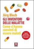 Gli Inventori delle Malattie