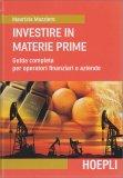 Investire in Materie Prime - Libro