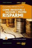 Come Investire e Salvare i Propri Risparmi  — DVD