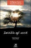 Invisibile agli Occhi  - Libro