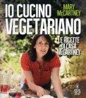 Io Cucino Vegetariano  — Libro
