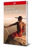Io Ero l'Africa  - Libro