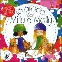 Io Gioco con Milly e Molly