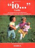 """""""Io""""... - Guida per insegnanti di Scuola dell'Infanzia — Libro"""