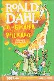 Io, la Giraffa e il Pellicano - Libro