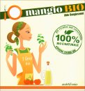 Io Mangio Bio - Libro