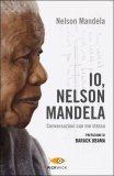 Io, Nelson Mandela  - Libro
