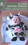 Io Non Mangio Animali — Libro