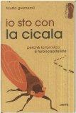 Io Sto con la Cicala  - Libro