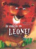 Io voglio un Leone! - Libro