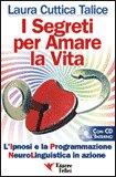 I Segreti per Amare la Vita + CD