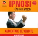 Ipnosi - Aumentare le Vendite  — Audiolibro CD Mp3