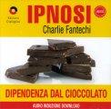 Ipnosi - Dipendenza dal Cioccolato