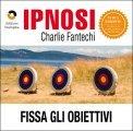 Ipnosi - Fissa gli Obiettivi  - CD