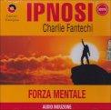 Ipnosi - Forza Mentale  - CD