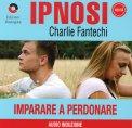 Ipnosi - Imparare a Perdonare - CD