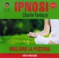 Ipnosi - Migliora la Postura  - CD