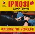 Ipnosi - Ossessione per i Videogiochi  - CD