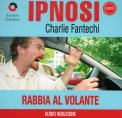 Ipnosi - Rabbia al Volante  - CD
