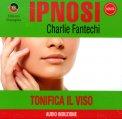 Ipnosi - Tonifica il Viso  - CD