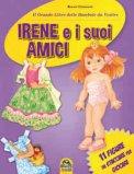 Irene e i Suoi Amici — Libro