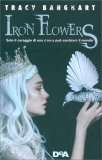 Iron Flowers — Libro