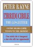 L'Irriducibile - The go-getter