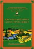Irrigazione Sostenibile - La Buona Pratica Irrigua  - Libro