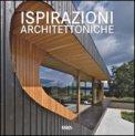 Ispirazioni Architettoniche. Ediz. Multilingue  - Libro
