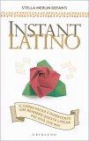 Istant Latino - Il Corso Facile e Divertente — Libro