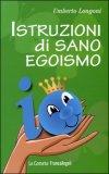 Istruzioni di Sano Egoismo — Libro