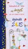 Istruzioni di Volo degli Angeli - Agenda 2015