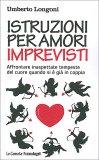Istruzioni per Amori Imprevisti - Libro