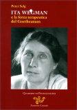 Ita Wegman e la Forza Terapeutica del Goetheanum — Libro