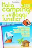 Italia Camping e Villaggi Turistici 2016 - Guida