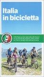Italia in Bicicletta: Il Bel Paese su due Ruote - Libro