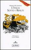 L'ITALIA SOTTO I RIFIUTI di Marino Ruzzenenti